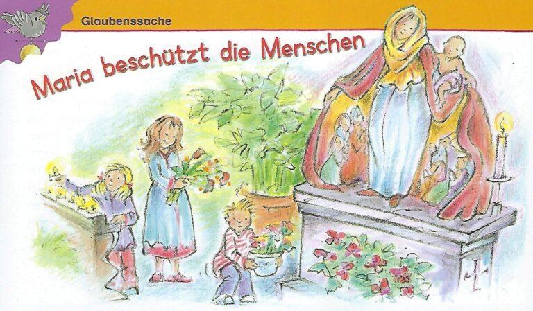 Maria - die Mutter Gottes den Kindern erklärt